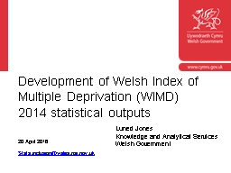 Development of Welsh Index of Multiple Deprivation (WIMD) 2014 statistical outputs
