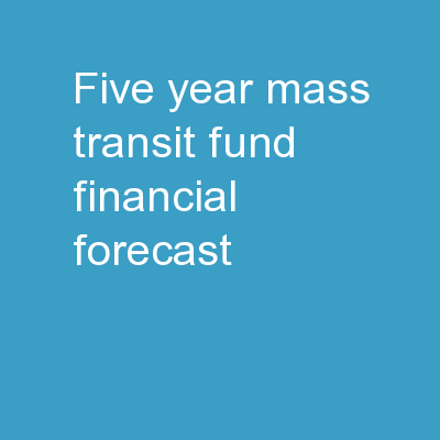 Five-Year Mass Transit Fund Financial Forecast