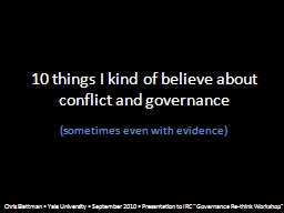 10 things I kind of believe about conflict and governance