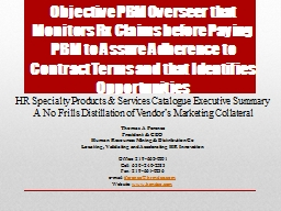 Objective  PBM Overseer that Monitors Rx Claims before Paying PowerPoint PPT Presentation