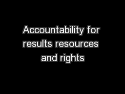 Accountability for results resources and rights