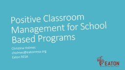 Positive Classroom Management for School Based Programs