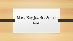 Mary Kay Jewelry Stores Case Study 3