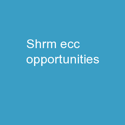 SHRM – ECC Opportunities