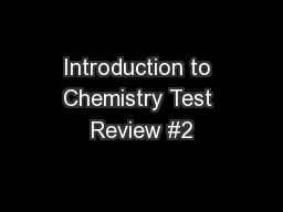 Introduction to Chemistry Test Review #2