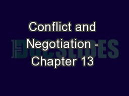 Conflict and Negotiation - Chapter 13