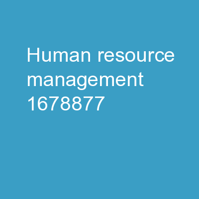 Human  Resource Management - Training and Developing  Employees