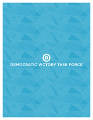 DEMOCRATIC VICTORY TASK FORCE  FROM THE TASK FORCE As