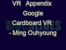 VR   Appendix  Google Cardboard VR - Ming Ouhyoung