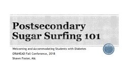 Postsecondary Sugar Surfing 101