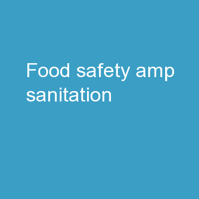 Food Safety & Sanitation PowerPoint PPT Presentation