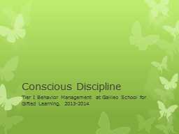 Conscious Discipline Tier I Behavior Management at Galileo School for Gifted Learning, 2013-2014