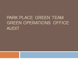 Park Place Green Team Green Operations Office Audit
