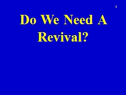 Do We Need A Revival? 1 Habakkuk 3:2