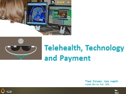 Telehealth , Technology and Payment