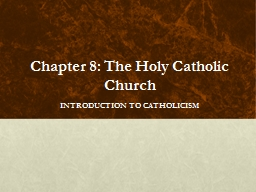 Chapter 8: The Holy Catholic