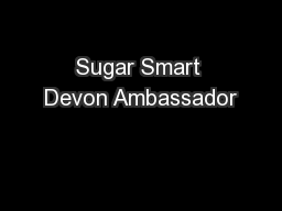 Sugar Smart Devon Ambassador