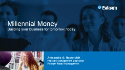 Millennial  Money Building your business for tomorrow, today
