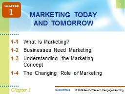 1 Chapter 1 MARKETING TODAY