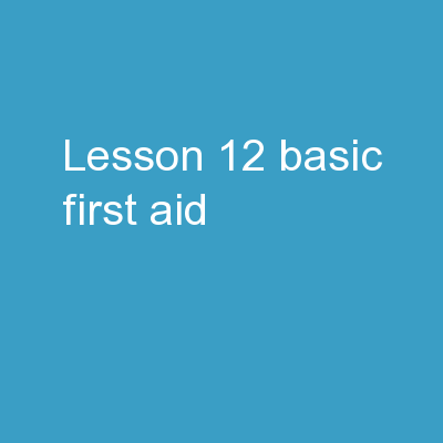 Lesson 12 Basic First Aid