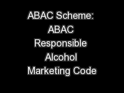 ABAC Scheme: ABAC Responsible Alcohol Marketing Code