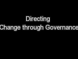 Directing Change through Governance