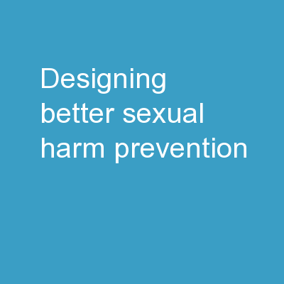 Designing better sexual harm prevention