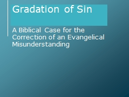 Gradation of Sin A Biblical Case