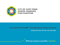 Environmental Health: Old Age Home Requirements