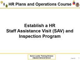 Establish  a  HR  Staff Assistance Visit (SAV