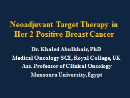 Neoadjuvant Target Therapy in Her-2 Positive Breast Cancer