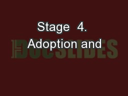 Stage  4. Adoption and