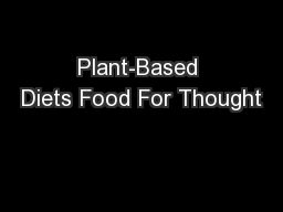 Plant-Based Diets Food For Thought