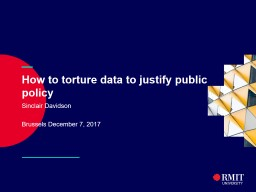 — How to torture data to justify public policy