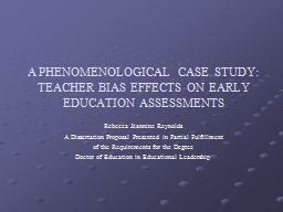 A PHENOMENOLOGICAL CASE STUDY: