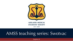 AMSS teaching series:  Swotvac