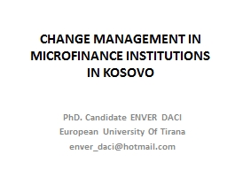 CHANGE MANAGEMENT IN MICROFINANCE INSTITUTIONS IN KOSOVO