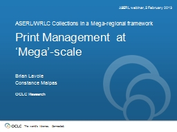 Print Management at �Mega�-scale