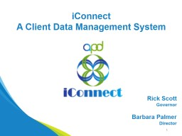 6/6/2017 1 iConnect A Client Data Management System