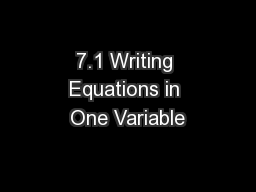 7.1 Writing Equations in One Variable