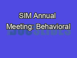 SIM Annual Meeting: Behavioral