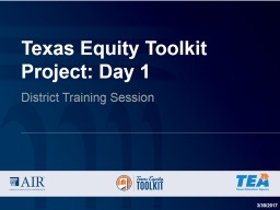Texas Equity Toolkit Project: Day 1
