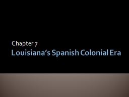 Louisiana's Spanish Colonial Era