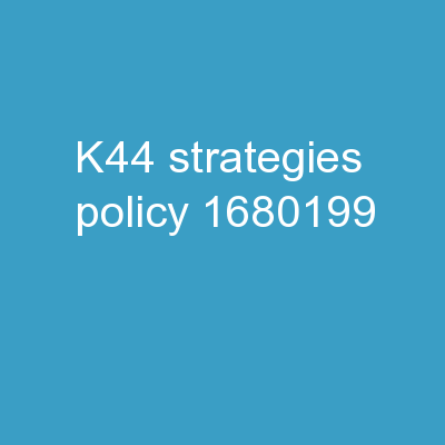 K44: Strategies   � Policy
