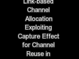 CACA:   Link-based Channel Allocation Exploiting Capture Effect for Channel Reuse in Wireless Senso
