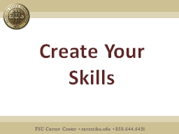 Create Your Skills So you've created a portfolio, now what?