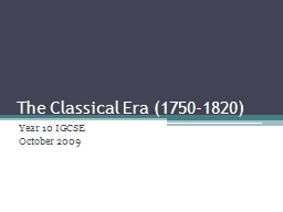 The Classical Era (1750-1820)