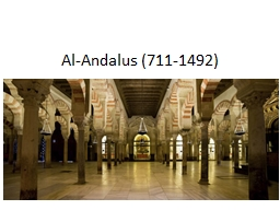 Al- Andalus  (711-1492) Conquista PowerPoint PPT Presentation