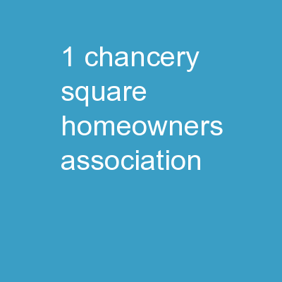1 Chancery Square  Homeowners Association