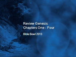 Review Genesis Chapters One - Four